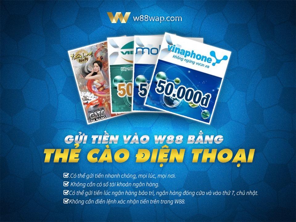Nạp tiền vào tài khoản W88 bằng thẻ cào điện thoại