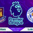 Soi kèo bóng đá West Ham vs Leicester 03h00, ngày 25/11 Premier League