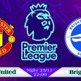 Soi kèo bóng đá Manchester United vs Brighton 22h00, ngày 25/11 Premier League