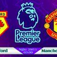 Soi kèo bóng đá Watford vs Manchester United 03h00, ngày 29/11 Premier League