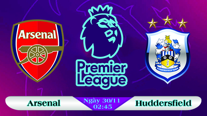 Soi kèo bóng đá Arsenal vs Huddersfield 02h45, ngày 30/11 Premier League